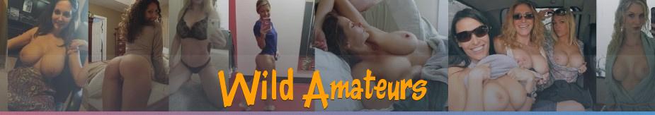 Wild Amateur Porn Pics